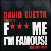 Cover David Guetta - F*** Me I'm Famous! International