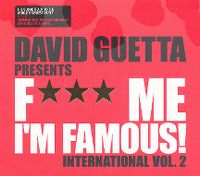 Cover David Guetta - F*** Me I'm Famous! International Vol. 2