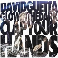 Cover David Guetta / GLOWINTHEDARK - Clap Your Hands