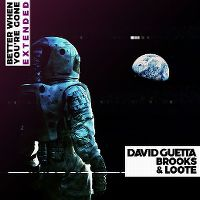 Cover David Guetta, Brooks & Loote - Better When You're Gone