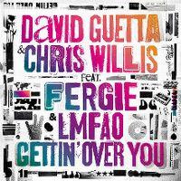 Cover David Guetta & Chris Willis feat. Fergie & LMFAO - Gettin' Over You