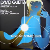 Cover David Guetta feat. Barbara Tucker - Give Me Something