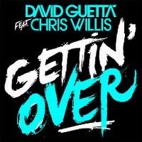 Cover David Guetta feat. Chris Willis - Gettin' Over