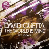 Cover David Guetta feat. JD Davis - The World Is Mine