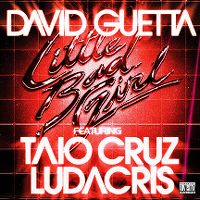 Cover David Guetta feat. Taio Cruz & Ludacris - Little Bad Girl