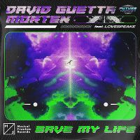 Cover David Guetta & Morten feat. Lovespeake - Save My Life