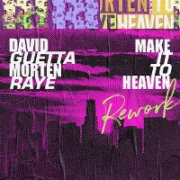 Cover David Guetta & Morten with Raye - Make It To Heaven