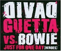 Cover David Guetta vs. Bowie - Just For One Day (Heroes)