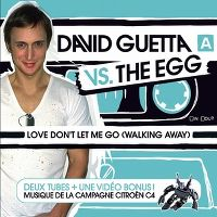 Cover David Guetta vs. The Egg - Love, Don't Let Me Go (Walking Away)