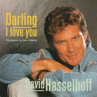 Cover David Hasselhoff - Darling I Love You