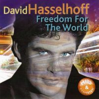 Cover David Hasselhoff - Freedom For The World - Hits & Raritäten