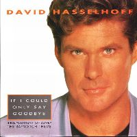 Cover David Hasselhoff - If I Could Only Say Goodbye