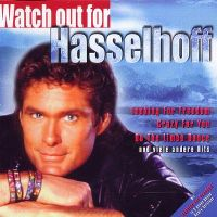 Cover David Hasselhoff - Watch Out For Hasselhoff