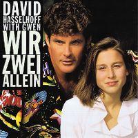 Cover David Hasselhoff with Gwen - Wir zwei allein