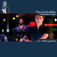 Cover David Vendetta feat. Barbara Tucker - Anticipation