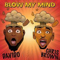 Cover Davido & Chris Brown - Blow My Mind