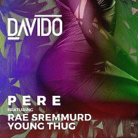 Cover Davido feat. Rae Sremmard & Young Thug - Pere