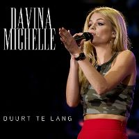 Cover Davina Michelle - Duurt te lang