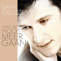 Cover Davy Gilles - Laat me nooit meer gaan