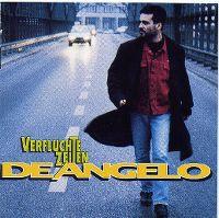 Cover De Angelo - Verfluchte Zeiten