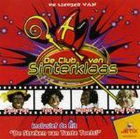 Cover De Club Van Sinterklaas - De Liedjes van De Club Van Sinterklaas
