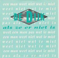 Cover De Dijk - Als ze er niet is