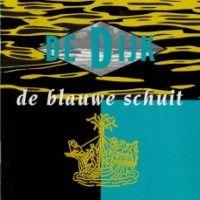 Cover De Dijk - De blauwe schuit