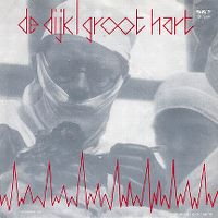 Cover De Dijk - Groot hart