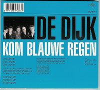 Cover De Dijk - Kom blauwe regen