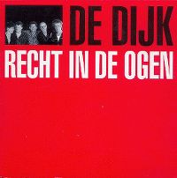 Cover De Dijk - Recht in de ogen