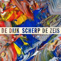 Cover De Dijk - Scherp de zeis