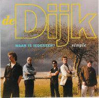 Cover De Dijk - Waar is iedereen?