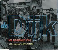 Cover De Dijk - We beginnen pas