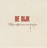 Cover De Dijk - Wil je altijd van me houden