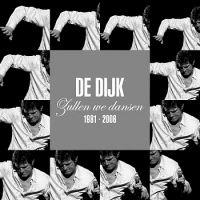 Cover De Dijk - Zullen we dansen 1981-2006