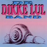 Cover De Dikke Lul Band - Dikke lul