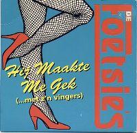 Cover De Foetsie's - Hij maakte me gek (...met z'n vingers)