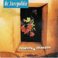 Cover De Jazzpolitie - Bommen & granaten