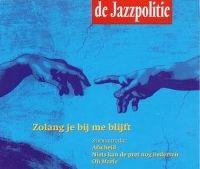 Cover De Jazzpolitie - Zolang je bij me blijft