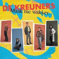 Cover De Kreuners - Maak me wakker