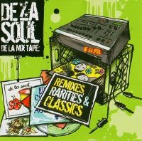Cover De La Soul - De La Mix Tape: Remixes, Rarities & Classics