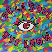 Cover De La Soul - Eye Know