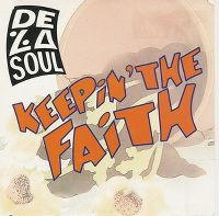 Cover De La Soul - Keepin' The Faith