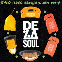 Cover De La Soul - Ring Ring Ring (Ha Ha Hey)