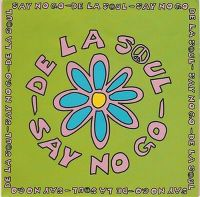 Cover De La Soul - Say No Go