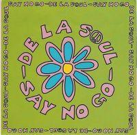 Cover De La Soul - Say No Go