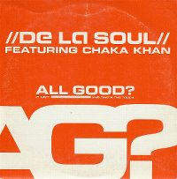 Cover De La Soul feat. Chaka Khan - All Good?