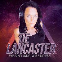 Cover De Lancaster - Wir sind jung, wir sind frei