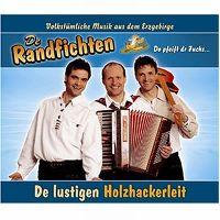 Cover De Randfichten - De lustigen Holzhackerleit