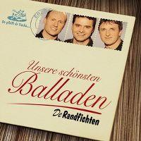 Cover De Randfichten - Unsere schönsten Balladen